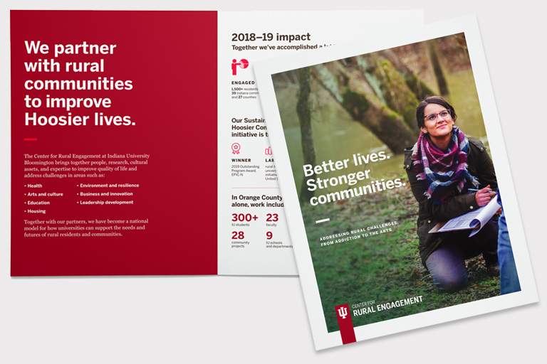 Center for Rural Engagement annual report cover with a woman taking notes outside and the headline 'Better lives. Stronger communities'; an inside spread with 'We partner with rural communities to improve Hoosier lives' and '2018-19 impact'